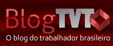 O blog do trabalhador brasileiro