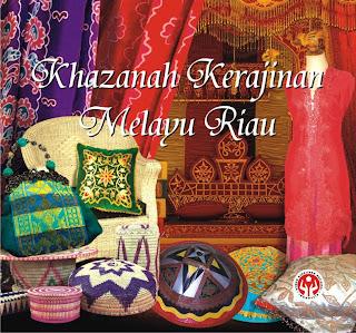 Khazanah Kerajinan Melayu Riau