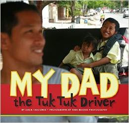 http://www.amazon.com/My-Dad-Tuk-Driver/dp/1937954064/ref=asap_B00Q733PB0?ie=UTF8