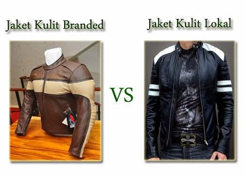 Jaket Kulit Branded Import VS Jaket Kulit Lokal