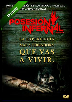 Posesion Infernal (Evil Dead) Dvdrip