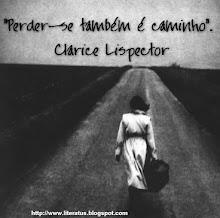 """Minhas mulheres - """"Escrever é também abençoar uma vida que não foi abençoada."""" Clarice Lispector"""