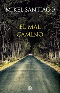 el-mal-camino-mikel-santiago-portada.jpg (412×640)
