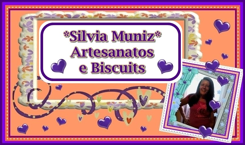 SILVIA MUNIZ - ARTESANATOS E BISCUITS