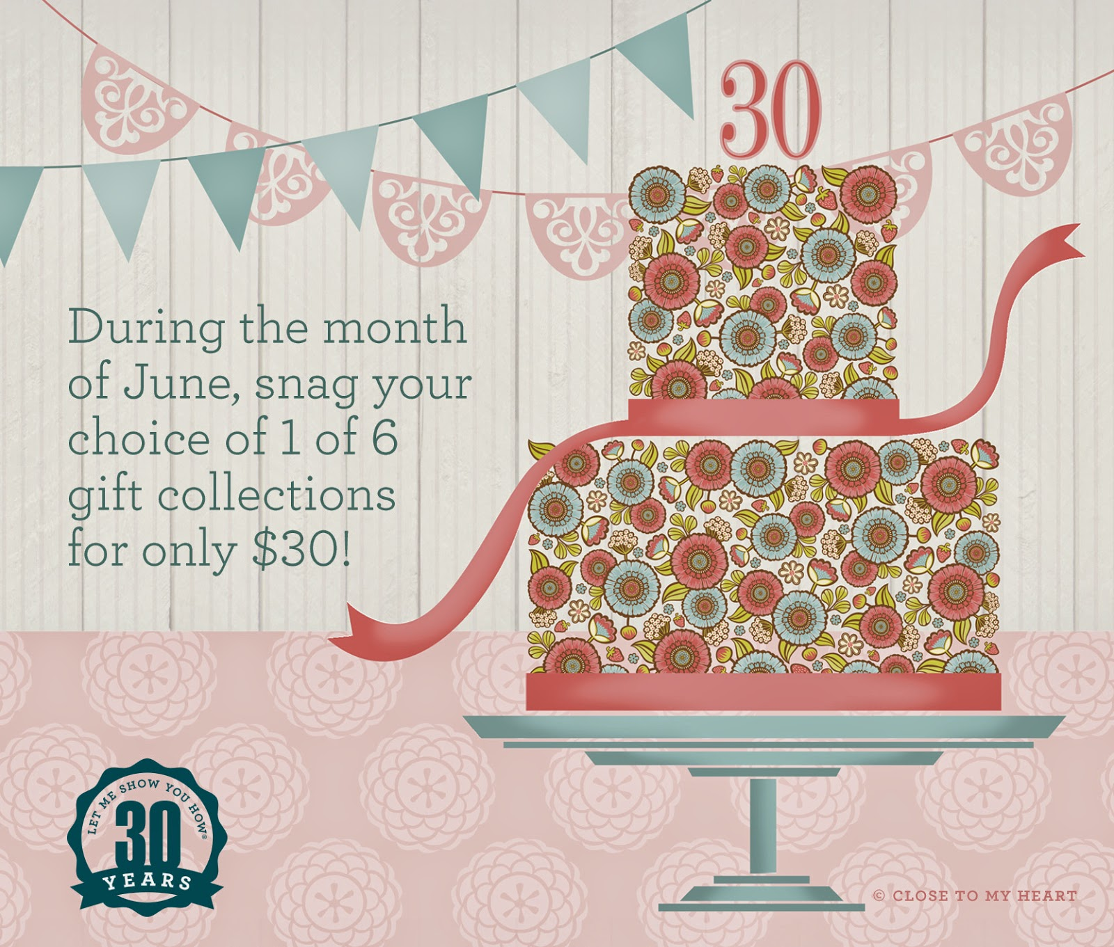 CTMH June Special Celebrate 30!