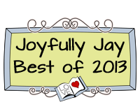 """Safe"" Joyfully Jay's Best of 2013"