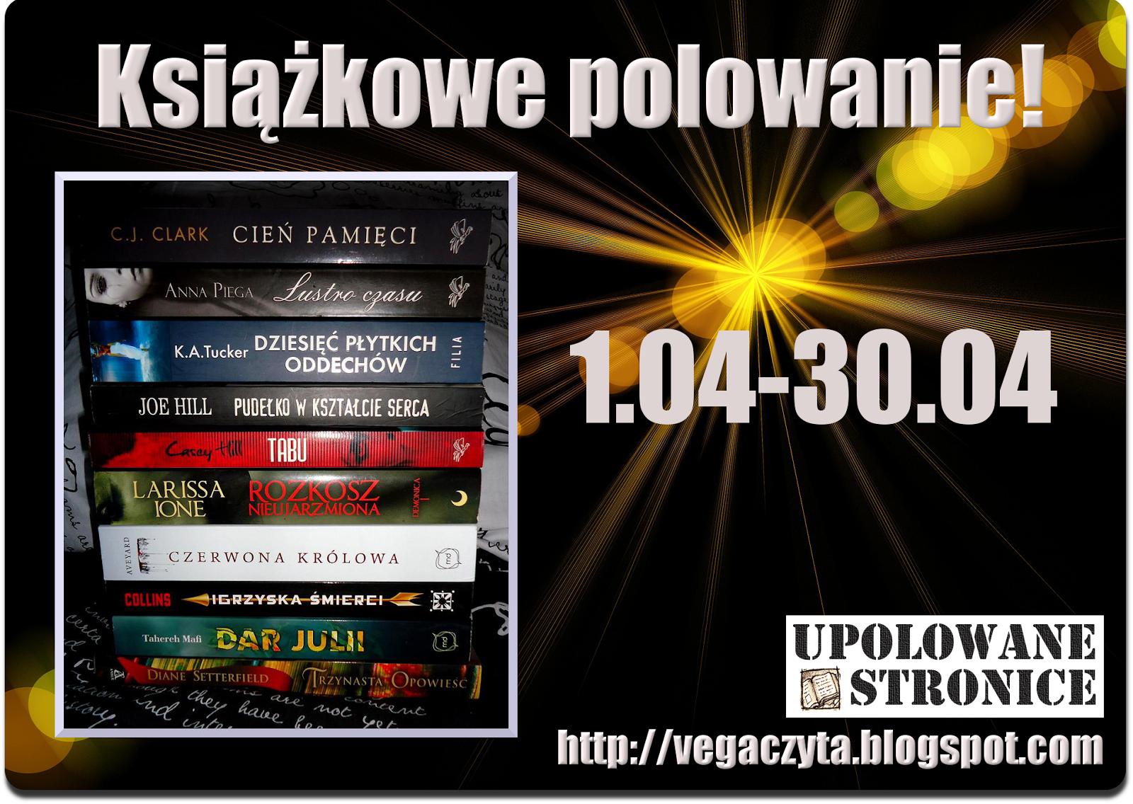 http://vegaczyta.blogspot.com/2015/04/ksiazkowe-polowanie-odsona-kwietniowa.html