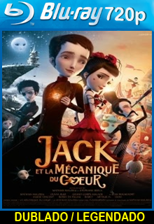 Assistir Jack e a Mecânica do Coração Dublado