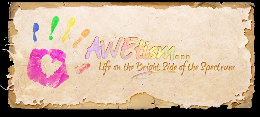 AWEtism...