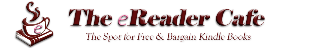 The eReader Cafe: Free and Bargain Kindle Books