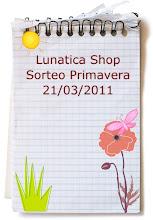 Sorteo en Lunática Shop hasta el 21 de Marzo