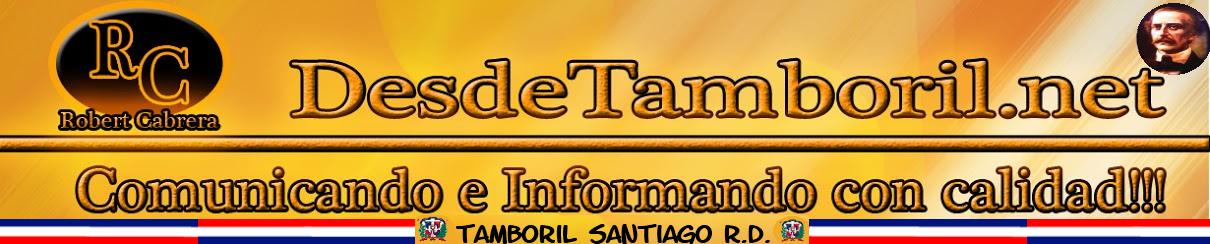 DESDETAMBORIL.NET- Comunicando e Informando con Profesionalidad y Calidad.
