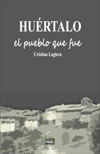HUÉRTALO, EL PUEBLO QUE FUE