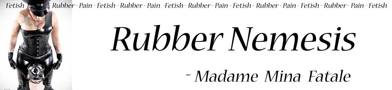Mina De Sade Fatale - Rubber Nemesis