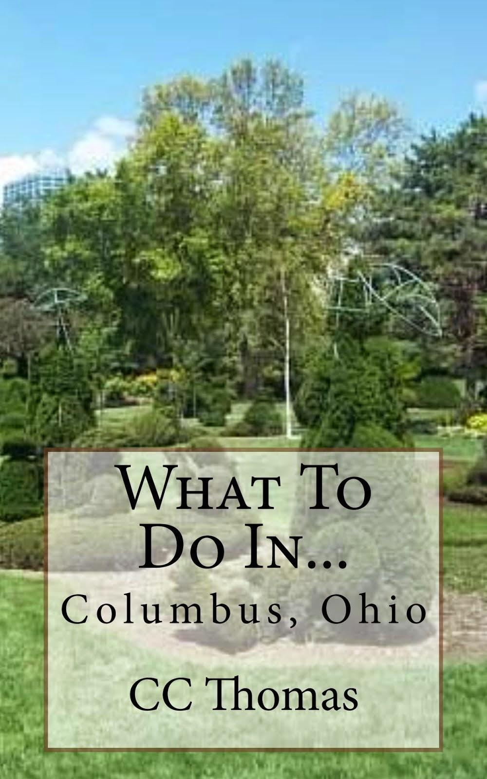 What To Do In...Columbus, Ohio