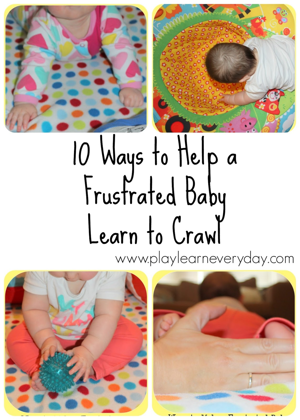 10 Ways to Help a Frustrated Baby Learn to Crawl - Play ...