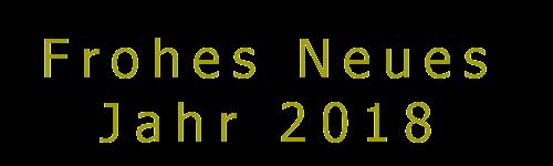 Frohes Neues Jahr 2018 | Guten Rutsch Ins Neues Jahr 2018
