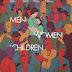 [CRITIQUE] : Men, Women & Children