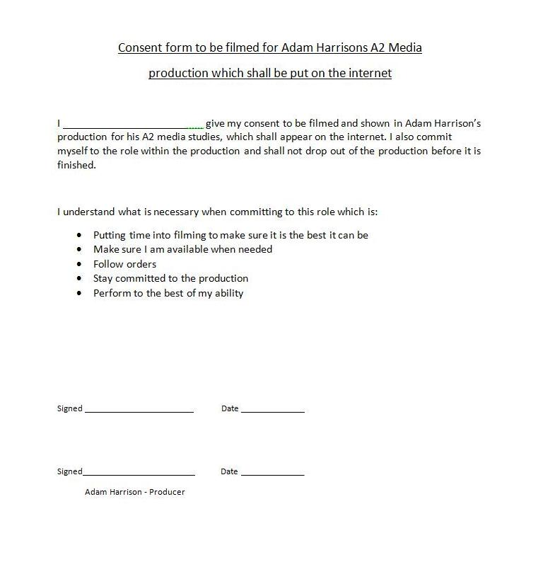 Adam Harrison A2 Media Studies: Consent Form