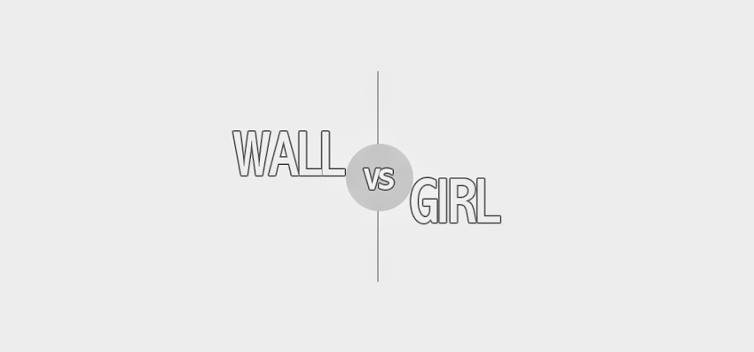 Wall vs Girl