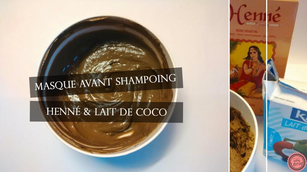 Masque Avant Shampoing au Henné et Lait de Coco