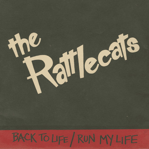 Rattlecats Back To Life Run My Life