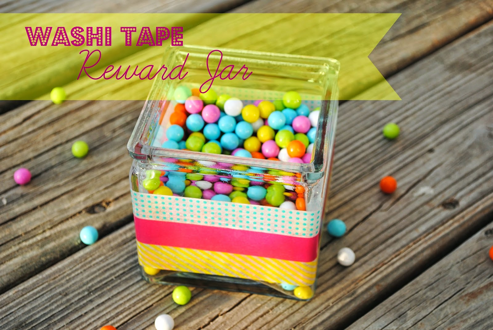 Washi Tape Reward Jar