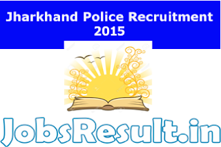 Jharkhand Police Recruitment 2015