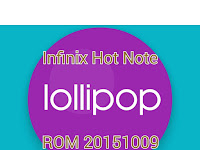 Android Lollipop 5.1 20151009 Infinix Hot Note