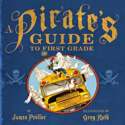 Book cover: A Pirate's Guide to First Grade by James Preller. A boy waves a pirate flag (a skull and two crossed cutlasses) from on top of the roof of his school bus, and his dog perches on its hood. Ghostly pirates surround the bus. The skull and crossed cutlasses motif is repeated on each side of the drawing.