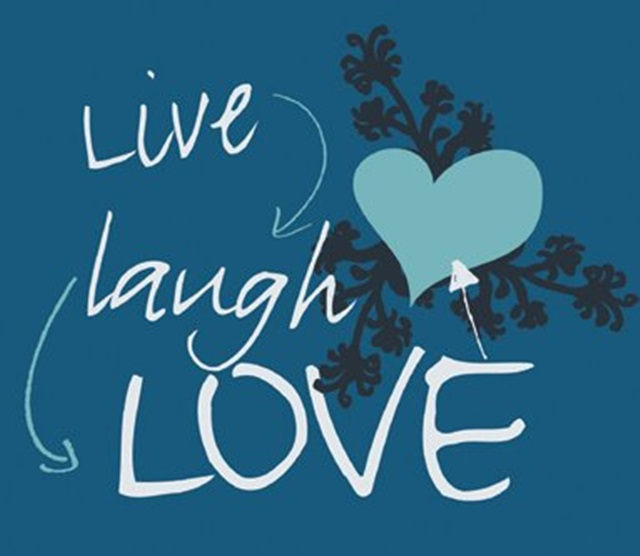 live_laugh_love