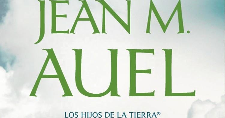 Osage no onna's blog: Libro: Los Hijos de la Tierra (II