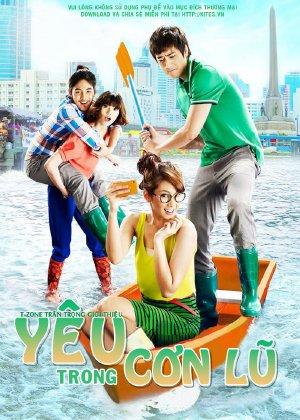 Yêu Trong Cơn Lũ - Rak Aow Yu - 2012