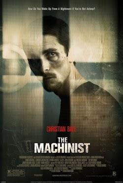Gã Thợ Máy - The Machinist (2004) Poster