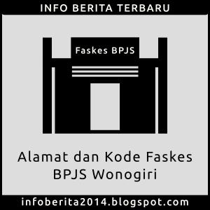 Alamat dan Kode Faskes BPJS Wonogiri