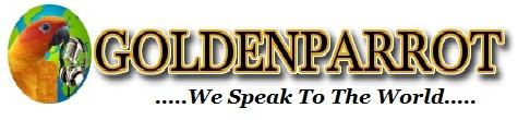GOLDEN   PARROT      We Speak To The World .