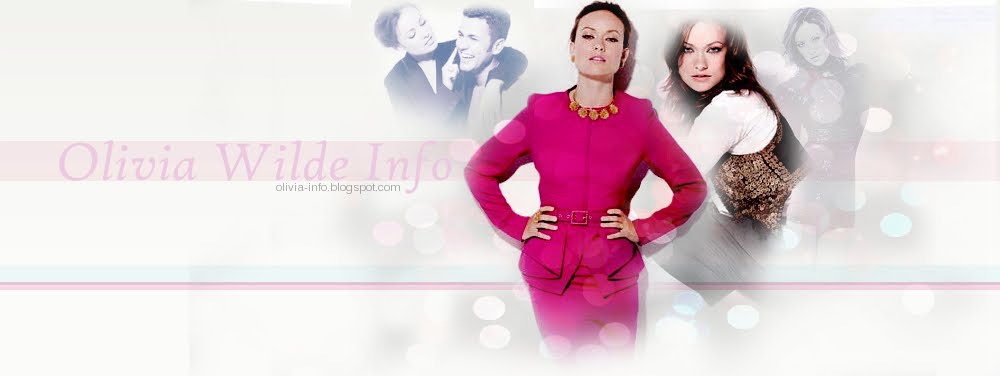 OLIVIA WILDE INFO || Your #1 Olivia Wilde News
