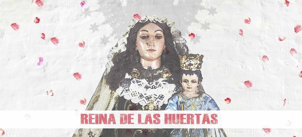 VIRGEN DEL CARMEN REINA DE LAS HUERTAS