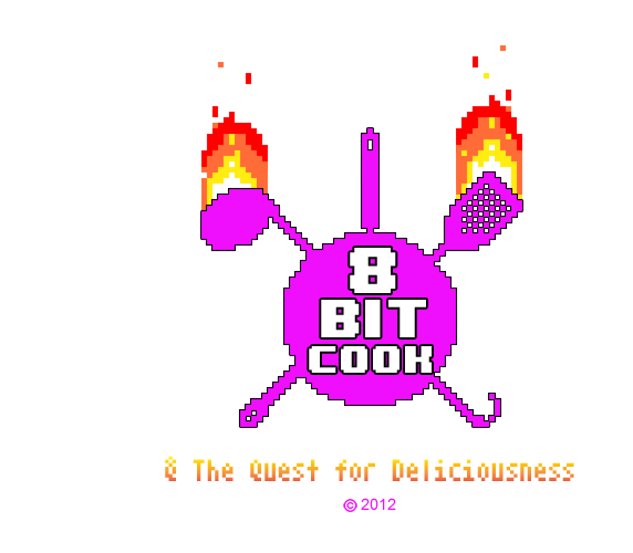 The 8-Bit Cook & The Quest For Deliciousness