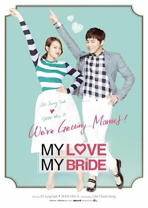 Cô Dâu Nổi Loạn | My Love, My Bride