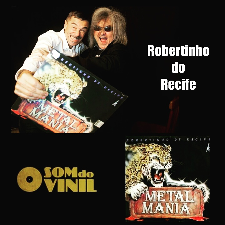 "Robertinho do Recife ""Metal Mania"""