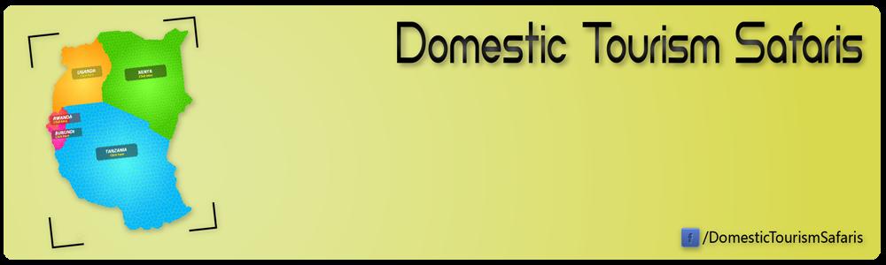 Domestic Tourism Safaris | East Africa