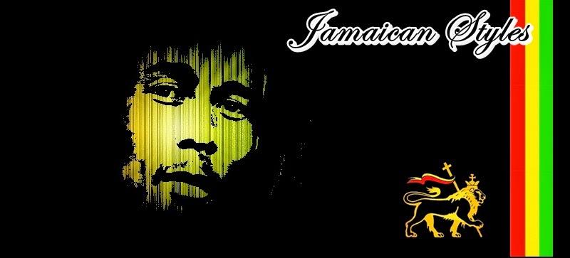 JAMAICAN STYLES