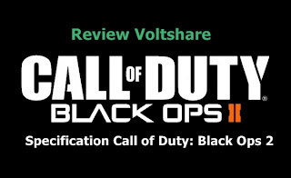 Review Specification PC For Play Game Call of Duty: Black Ops 2