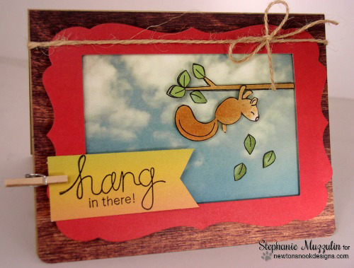 Hang in there squirrel card by Stephanie Muzzulin for Newton's Nook Designs | Hanging Around Stamp Set