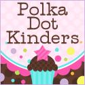 Polka Dot Kinders