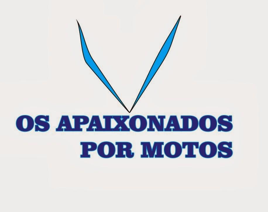 OS APAIXONADOS POR MOTOS