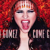 Selena Gomez disappoints the world with 'Come & Get It' release