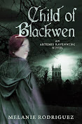 Child of Blackwen: An Artemis Ravenwing Novel Volume 1