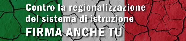 Contro la regionalizzazione. Firma anche tu